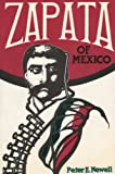 Zapata of Mexico, Peter E. Newell, 0932366082