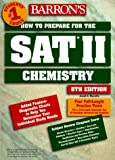 img - for Barron's How to Prepare for the SAT II Chemistry (6th ed) book / textbook / text book