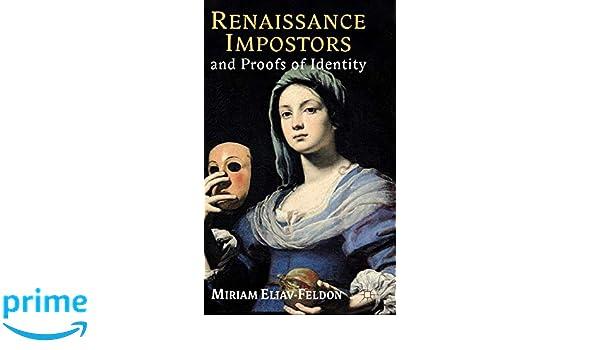 Renaissance Impostors and Proofs of Identity