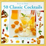 img - for 50 Classic Cocktails (Step-by-Step) (English and Spanish Edition) book / textbook / text book