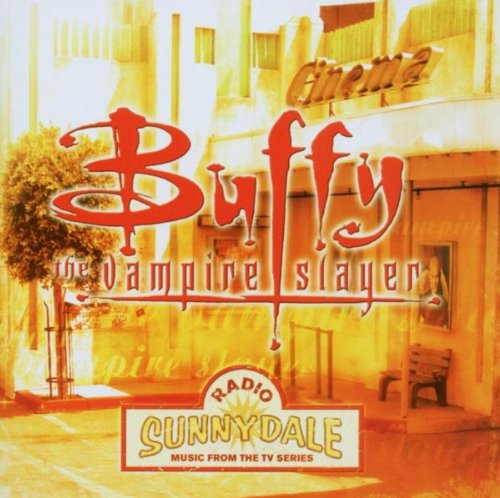 Buffy The Vampire Slayer: Radio Sunnydale by EMI Import