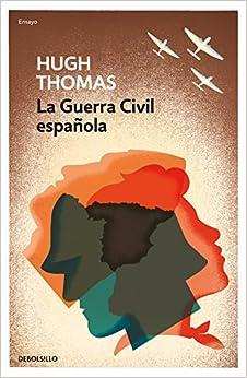 Book's Cover of La guerra civil española (ENSAYO-HISTORIA) (Español) Tapa blanda – 1 octubre 2020