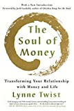 img - for The Soul of Money: Transforming Your Relationship with Money and Life book / textbook / text book
