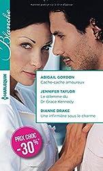 Cache-cache amoureux - Le dilemme du Dr Grace Kennedy - Une infirmière sous le charme: (promotion)