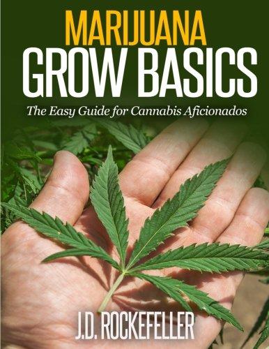 51XHVBBAjJL - Marijuana Grow Basics: The Easy Guide for Cannabis Aficionados