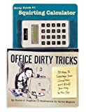 Office Dirty Tricks, Hunter S. Fulghum, 0740709860