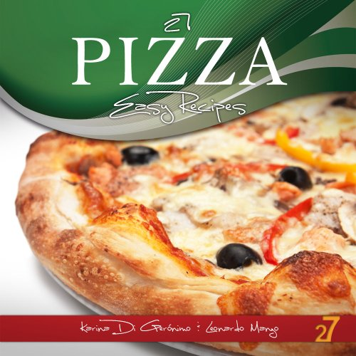 Pizza Easy Recipes Pasta Italian ebook
