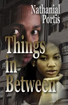 Things In Between by [Portis, Nathanial]