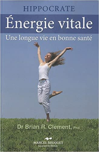 Lire en ligne Energie vitale : Une longue vie en bonne santé pdf, epub ebook