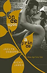 Once Upon a Prince: A New Age Fairy Tale