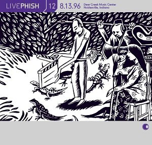 Live Phish Vol. 12: 8/13/96, Deer Creek Music Center, Noblesville, Indiana by Elektra / Wea