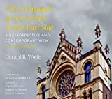 img - for The Synagogues of New York's Lower East Side: A Retrospective and Contemporary View (Empire State Editions) book / textbook / text book