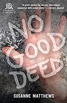 No Good Deed by [Matthews, Susanne]