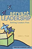 Servant Leadership, Jane L. Fryar, 0570067707