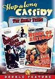 Hopalong Cassidy: Hopalong Rides Again/Heart of Arizona