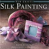 Silk Painting, Susie Stokoe, 1859678939