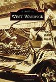 West Warwick, Raymond A. Wolf, 0738575208