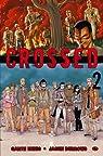 Crossed 02 par Ennis