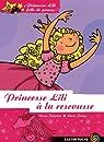 Princesse Lili folle de poneys !, Tome 1 : Princesse Lili à la rescousse par Kimpton
