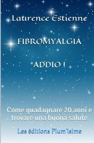 : Come guadagnare 20 anni  e trovare una buona salute (Italian Edition) ()