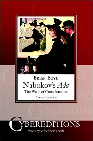 Nabokov's ADA: The Place of Consciousness (Brian Boyd On The Origin Of Stories)