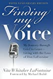Finding My Voice, Nita Whitaker Lafontaine, 0985264837