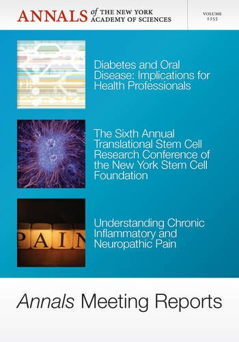Annals Meeting Reports, V1255, Diabetes and Oral Disease, Stem Cells and Chronic Inflammatory Pain