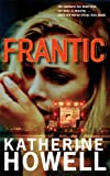 Frantic by Katherine Howell front cover