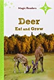img - for Deer Eat and Grow (Magic Readers, Level 2) book / textbook / text book