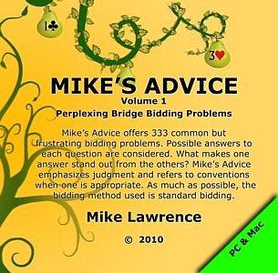 Mike's Advice Volume 1 - Perplexing Bridge Bidding Problems