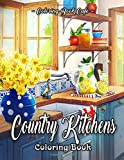 Country Kitchens Coloring Book: An Adult Coloring Book Featuring Charming and Rustic Country Kitchen Interiors for…