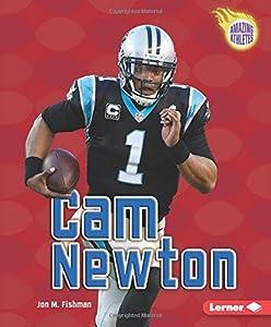 CAM Newton (Amazing Athletes (Paperback))