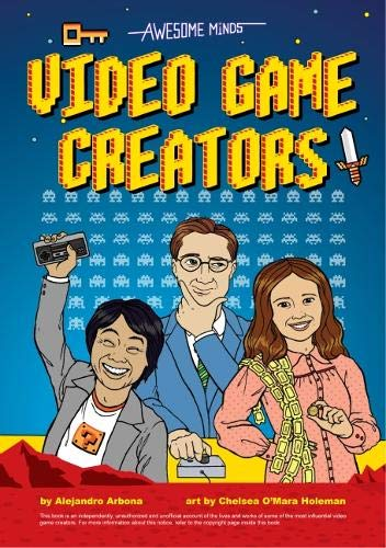 Download Awesome Minds: Video Game Creators ebook