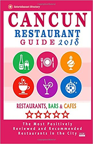 Cancun Restaurant Guide 2018 Best Rated Restaurants In Cancun