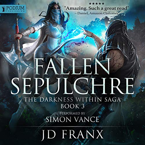 Pdf Fiction Fallen Sepulchre: The Darkness Within Saga, Book 3