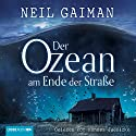 Der Ozean am Ende der Straße Audiobook by Neil Gaiman Narrated by Hannes Jaenicke