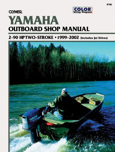 Yamaha Outboards 2-90 hp  Two-strokes 1999-2002 (Clymer Marine Repair) by Clymer