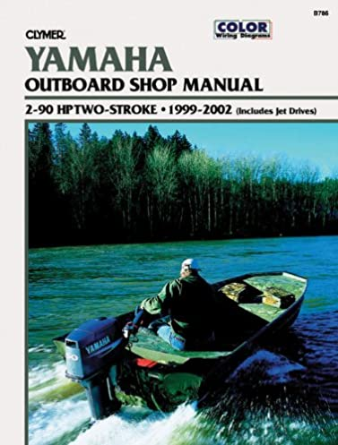 yamaha outboard shop manual 2 90 hp two stroke 1999 2002 includes rh amazon com 25 HP Yamaha Outboard Parts 70 HP Yamaha Outboard Parts
