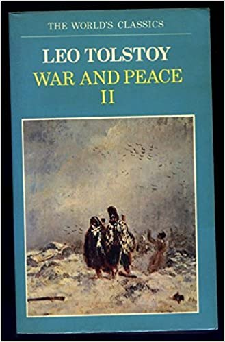 War and Peace: Volume 2 (The World's Classics) by Leo Tolstoy (1983-09-01)