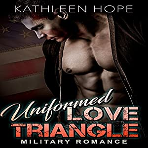Uniformed Love Triangle Audiobook