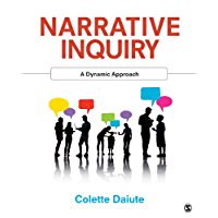 Narrative Inquiry: A Dynamic Approach (English Edition)