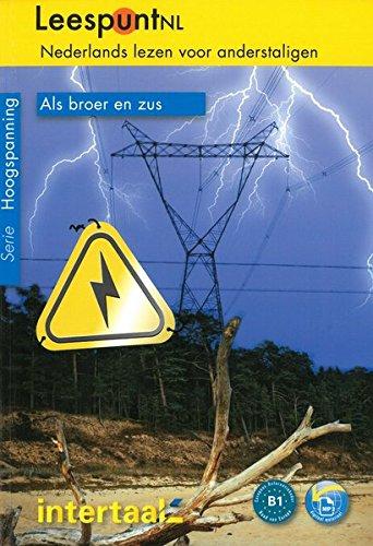 Als broer en zus: Niederländische Lektüre für das 4. und 5. Lernjahr mit Audio-Download. Buch + CD mp3 (LeespuntNL / Nederlands lezen voor anderstaligen)