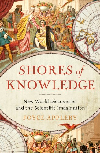 Shores of Knowledge: New World Discoveries and the Scientific Imagination cover