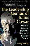 The Leadership Genius of Julius Caesa...