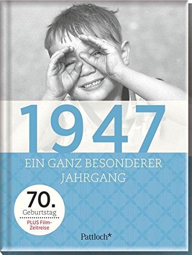 1947: Ein ganz besonderer Jahrgang - 70. Geburtstag