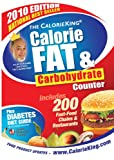 The CalorieKing Calorie, Fat and Carbohydrate Counter 2010, Allan Borushek, 1930448279