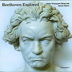 Beethoven Explored, Vol. 4