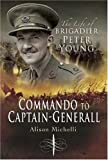 Commando to Captain-Generall, Alison Michelli, 1844156516