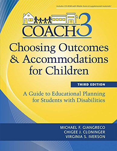 Choosing Outcomes and Accomodations for Children (COACH): A Guide to Educational Planning for Students with Disabilities