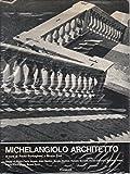 img - for Michelangiolo Architetto: A Cura Di Paolo Portoghesi E Bruno Zevi book / textbook / text book